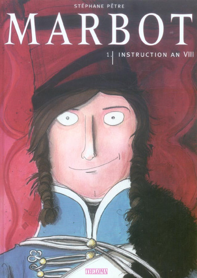Couverture marbot tome 1 - instruction an viii