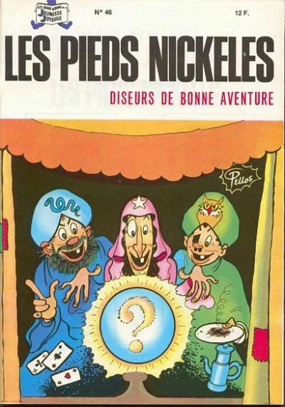 Couverture Les Pieds Nickelés (3e série) (1946-1988) tome 46 - Les Pieds Nickelés diseurs de bonne aventure