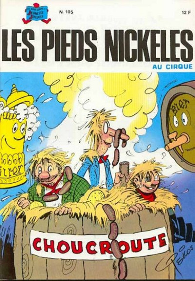 Couverture Les Pieds Nickelés (3e série) (1946-1988) tome 105 - Les Pieds Nickelés au cirque