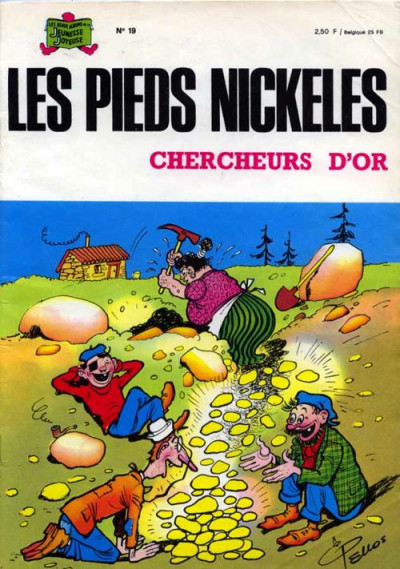 Couverture Les Pieds Nickelés (3e série) (1946-1988) tome 19 - Les Pieds Nickelés chercheurs d'or