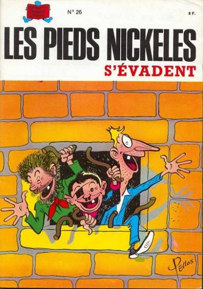 Couverture Les Pieds Nickelés (3e série) (1946-1988) tome 26 - Les Pieds Nickelés s'évadent