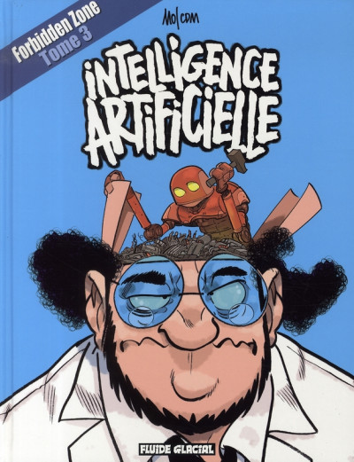 image de forbidden zone tome 3 - intelligence artificielle