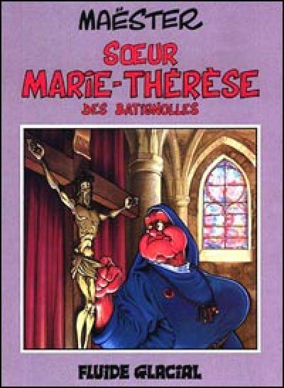Couverture soeur marie-therese tome 1 - soeur-marie thérèse des batignolles