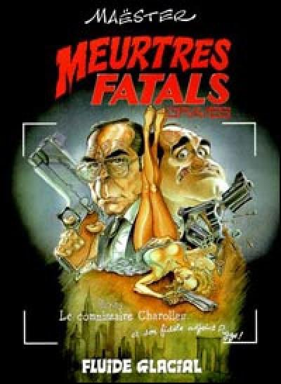 Couverture meurtres fatals tome 1 - meurtres fatals graves