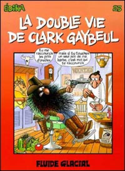 Couverture Edika tome 23 - la double vie de Clark Gaybeul