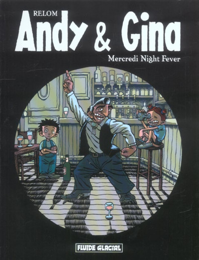 Couverture andy et gina tome 3 - mercredi night fever