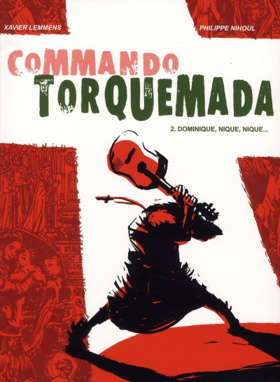 Couverture commando torquemada tome 2 - dominique, nique, nique...