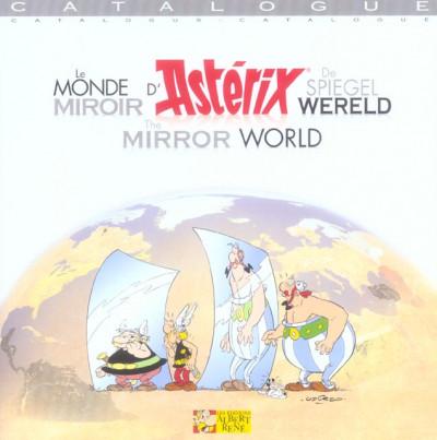 Couverture astérix ; le monde miroir d'astérix ; catalogue