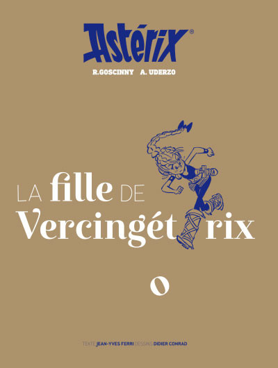 Couverture Astérix - tirage de tête - La fille de Vercingétorix