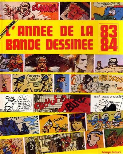 Couverture Année de la Bande Dessinée (L') (Temps Futurs) tome 3 - L'année de la Bande Dessinée 83-84 (éd. 1983)