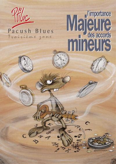 Couverture pacush blues tome 3 - troisième zone : l'importance majeure des accords mineurs