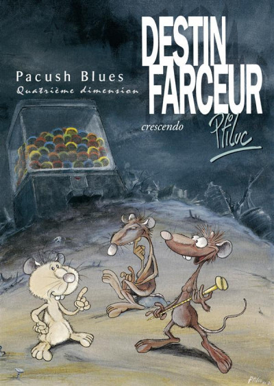 Couverture pacush blues tome 4 - quatrième dimension : destin farceur crescendo