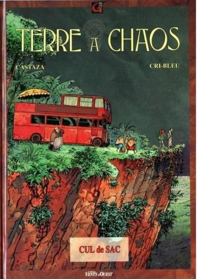 Couverture Terre à chaos tome 1 - cul-de-sac