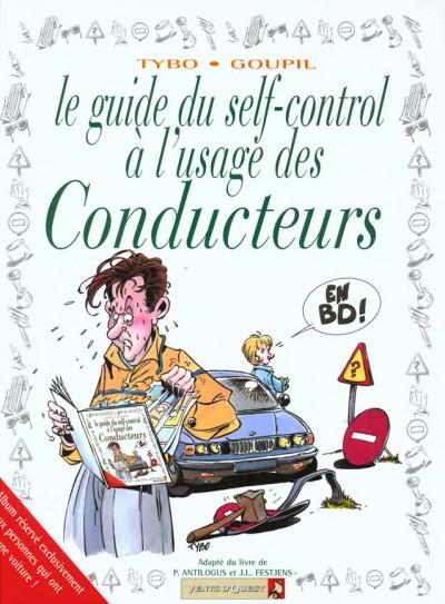 Couverture les guides en bd tome 2 - le guide du self-control a l'usage des conducteurs