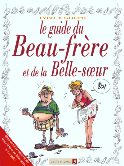 Les Guides En Bd Tome 7 Le Guide Du Beau Frere Et De La Belle Soeur