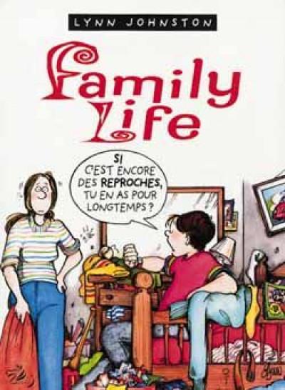 Couverture Family life tome 1 - tu en as pour longtemps