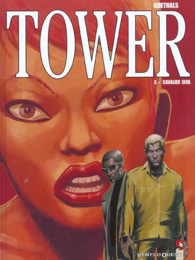 Couverture tower tome 3 - cavalier seul