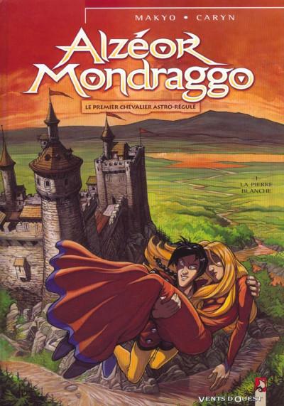 Couverture Alzeor mondraggo tome 1 - le premier chevalier astro-regule