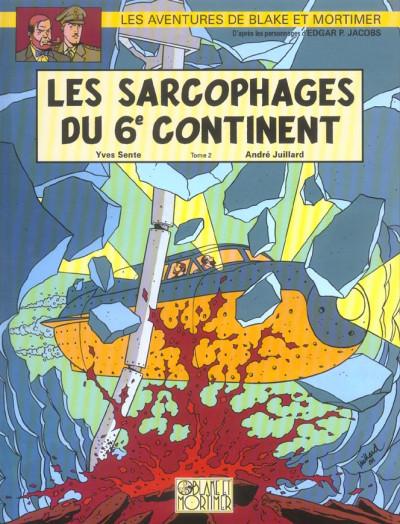 Couverture blake et mortimer tome 17 - les sarcophages du 6e continent tome 2