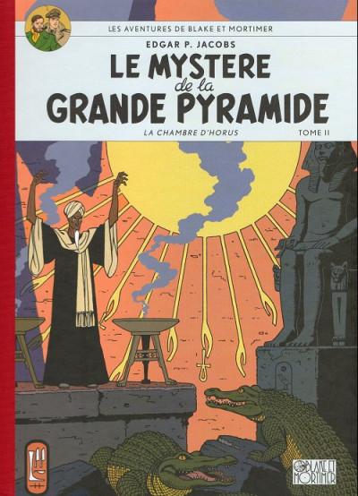 Couverture Blake et Mortimer (Éditions Blake et Mortimer) tome 5 - Le Mystère de la Grande Pyramide - Tome II - La Chambre d'Horus (éd. 2008)