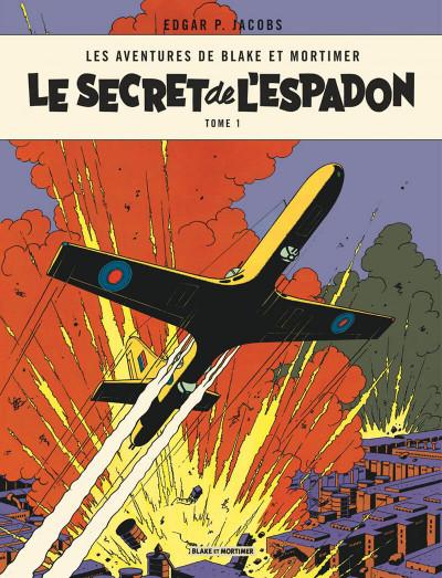 Couverture Blake et Mortimer tome 1 - le secret de l'espadon - Nouvelle édition