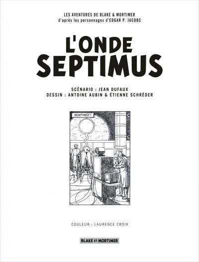 Page 2 Blake et mortimer tome 22 - L'onde Septimus