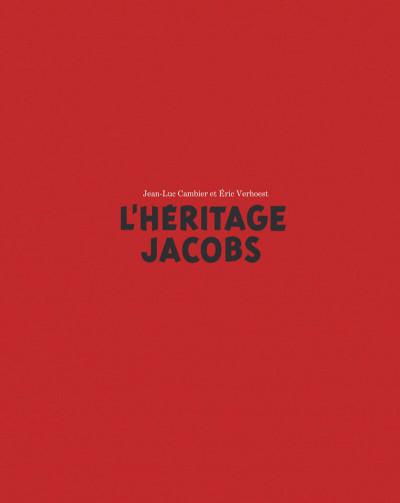 Page 5 L'héritage Jacobs (édition augmentée)