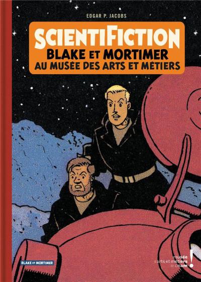Couverture Scientifiction - Blake et Mortimer - Au musée des arts et métiers