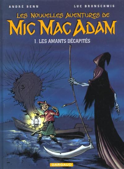 image de mic mac adam tome 1 - les amants décapités