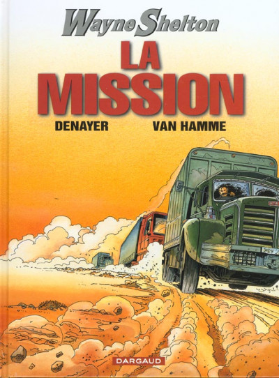 Couverture wayne shelton tome 1 - la mission