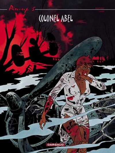 Couverture pin-up tome 5 - colonel abel