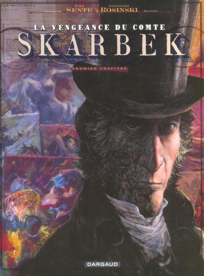 image de la vengeance du comte skarbek tome 1 - deux mains d'or