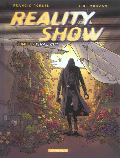 image de reality show tome 3 - final cut