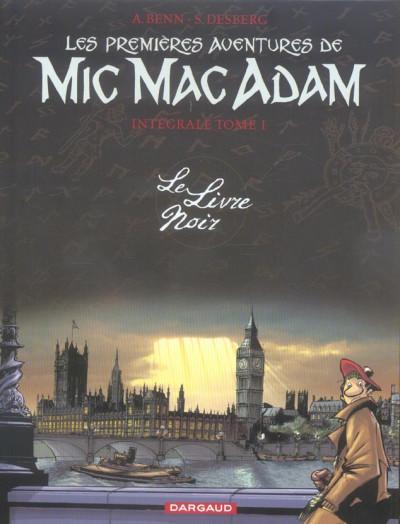 Couverture mic mac adam - intégrale tome 1 - le livre noir