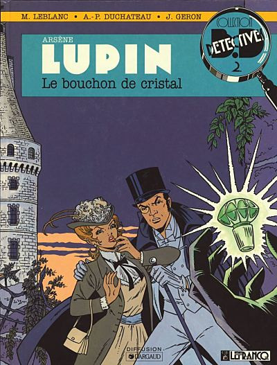 Couverture Arsène Lupin tome 1 - bouchon
