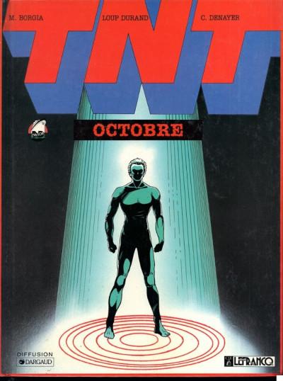 Couverture TNT tome 1 - octobre