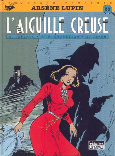 Couverture Arsène Lupin tome 5 - l'aiguille creuse