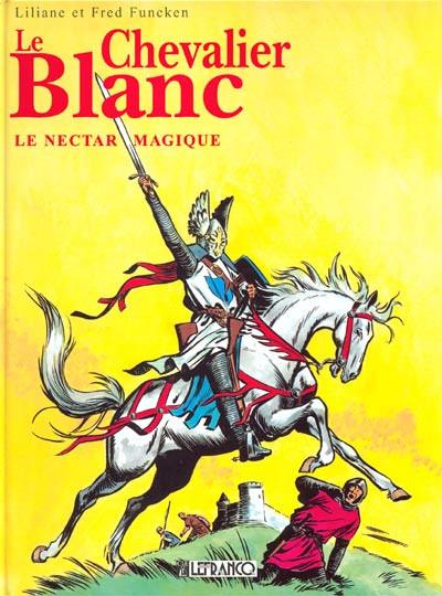 Couverture Le chevalier blanc intégrale tome 1 - Chevalier blanc et Nectar magique