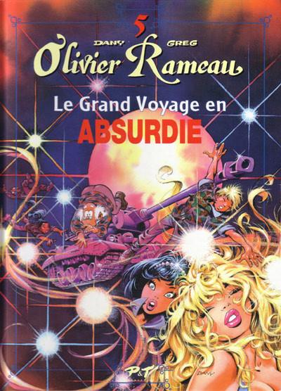 Couverture Olivier Rameau tome 5 - le grand voyage en absurdie