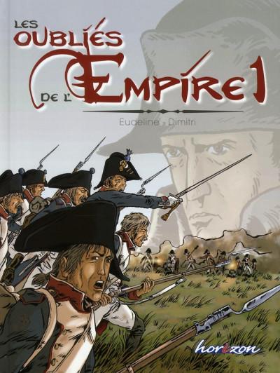 Couverture Les oubliés de l'empire tome 1 - Poussière de gloire