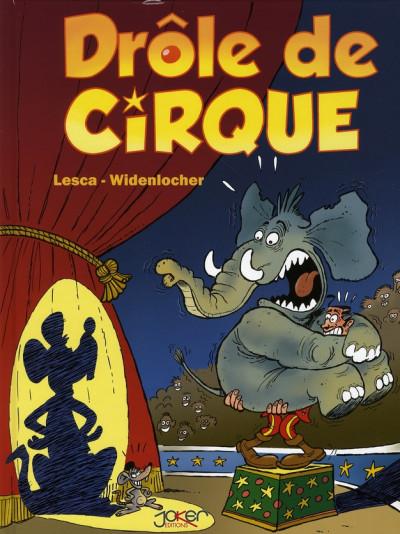 Couverture drôle de cirque tome 1