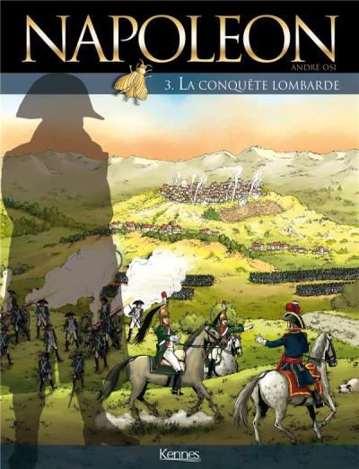 Couverture Napoléon tome 3 - la conquête lombarde