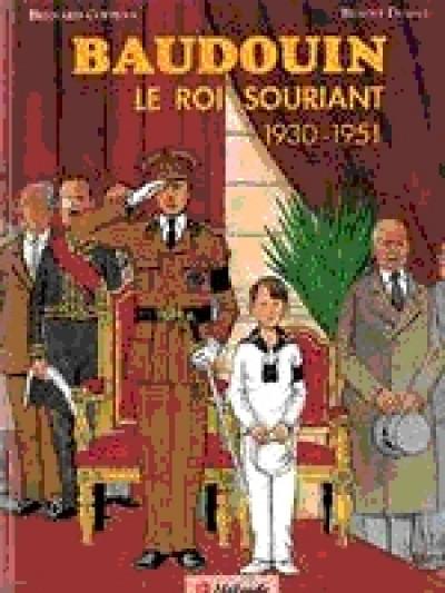 Couverture Baudouin tome 1 - le roi souriant 1930-1951