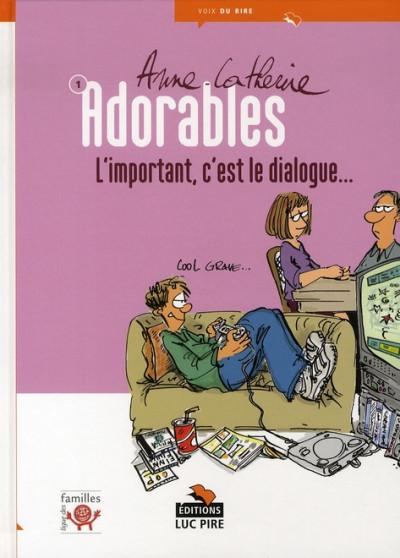 Couverture les adorables tome 1 - l'important, c'est le dialogue