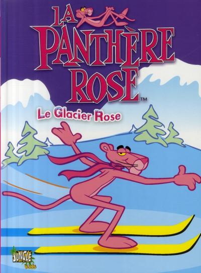 Couverture la panthère rose tome 1 - le glacier rose