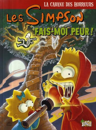 Couverture les simpson - la cabane des horreurs tome 1 - fais-moi peur !