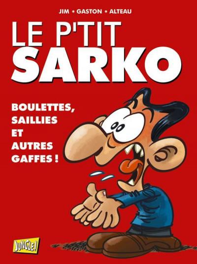 image de le p'tit sarko ; intégrale