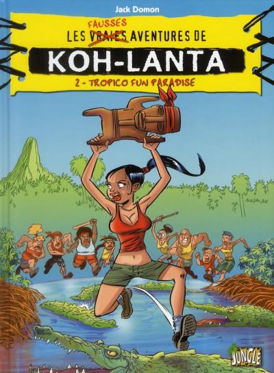 Couverture les fausses aventures de koh lanta tome 2
