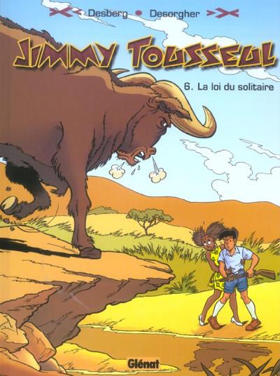 image de les nouvelles aventures de jimmy tousseul tome 6 - la loi du solitaire