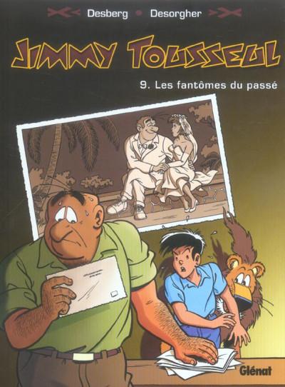 image de jimmy tousseul tome 9 - les fantômes du passe